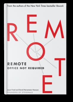 Remote 重来 2:更为简单高效的远程工作方式